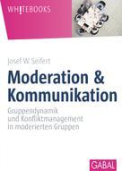 Josef W. Seifert: Moderation & Kommunikation ★★★★