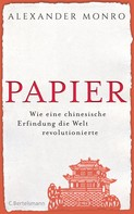 Alexander Monro: Papier ★★★★★