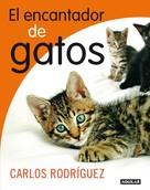 Carlos Rodríguez: El encantador de gatos