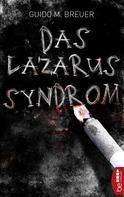 Guido M. Breuer: Das Lazarus-Syndrom ★★★★