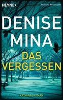 Denise Mina: Das Vergessen ★★★★