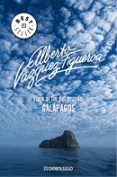 Alberto Vázquez-Figueroa: Viaje al fin del mundo: Galápagos