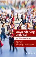 Karl-Heinz Meier-Braun: Die 101 wichtigsten Fragen: Einwanderung und Asyl ★★★
