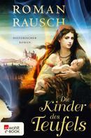 Roman Rausch: Die Kinder des Teufels ★