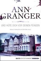 Ann Granger: Und hüte dich vor deinen Feinden ★★★★