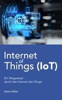 Stefan Müller: Internet of Things (IoT) ★★★
