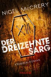 Der dreizehnte Sarg - Kriminalroman