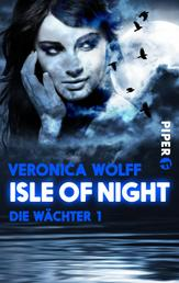 Isle of Night - Die Wächter 1