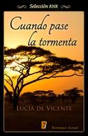 Lucía de Vicente: Cuando pase la tormenta