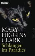 Mary Higgins Clark: Schlangen im Paradies ★★★★