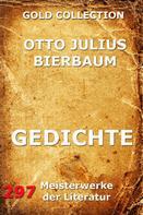 Otto Julius Bierbaum: Gedichte