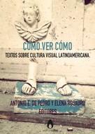 Antonio E. de Pedro: Cómo ver cómo