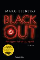 Marc Elsberg: BLACKOUT - Morgen ist es zu spät ★★★★★