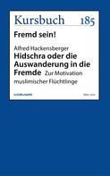 Alfred Hackensberger: Hidschra oder die Auswanderung in die Fremde ★★★★