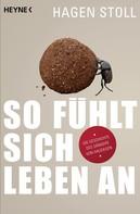 Hagen Stoll: So fühlt sich Leben an ★★★★★