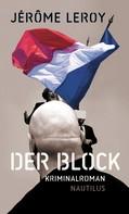 Jérôme Leroy: Der Block ★★★