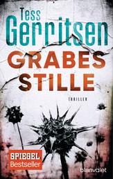 Grabesstille - Ein Rizzoli-&-Isles-Thriller