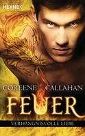 Coreene Callahan: Feuer - Verhängnisvolle Liebe ★★★★★