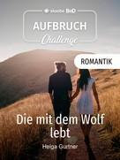 Helga Gurtner: Die mit dem Wolf lebt ★★