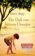 Claire Hajaj: Der Duft von bitteren Orangen ★★★★
