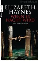 Elizabeth Haynes: Wenn es Nacht wird ★★★★