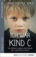 Christopher Spry: Ich war Kind C ★★★★