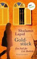 Shulamit Lapid: Goldstück - Der dritte Fall für Lisi Badichi ★★★★