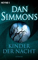Dan Simmons: Kinder der Nacht ★★★