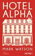Mark Watson: Hotel Alpha ★★★★