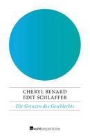 Cheryl Benard: Die Grenzen des Geschlechts