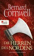 Bernard Cornwell: Die Herren des Nordens ★★★★★