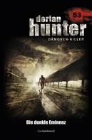Ernst Vlcek: Dorian Hunter 53 – Die dunkle Eminenz