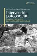 José Amar Amar: Intervención Psicosocial para la erradicación y prevención del trabajo infantil