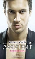 Susan Jones: Der Assistent 1   Erotischer Roman ★★★
