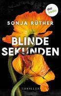 Sonja Rüther: Blinde Sekunden ★★★★
