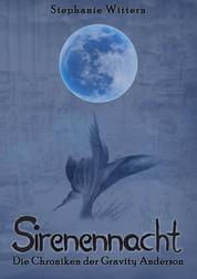 Sirenennacht - Die Chroniken der Gravity Anderson
