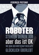 Federico Pistono: Roboter stehlen deinen Job, aber das ist OK: ★★★