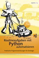Al Sweigart: Routineaufgaben mit Python automatisieren ★★★★★