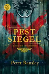 Pestsiegel - Historischer Kriminalroman