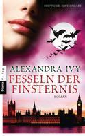 Alexandra Ivy: Fesseln der Finsternis ★★★★★