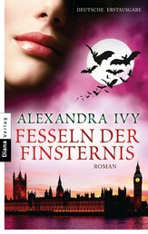 Fesseln der Finsternis - Guardians of Eternity 7 - Roman