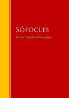 Sófocles: Electra: Tragedia clásica griega