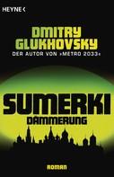 Dmitry Glukhovsky: Sumerki - Dämmerung ★★★★