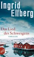 Ingrid Elfberg: Das Lied des Schweigens ★★★★