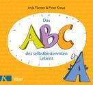 Anja Förster: Das ABC des selbstbestimmten Lebens ★★★