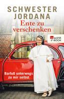 Schwester Jordana: Ente zu verschenken ★★★★