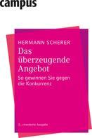 Hermann Scherer: Das überzeugende Angebot ★★★★★