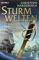 Christoph Hardebusch: Sturmwelten - Jenseits der Drachenküste ★★★★★