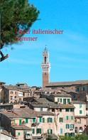 Wolfgang Hengstmann: Unser italienischer Sommer ★