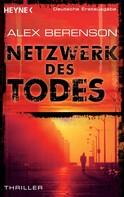 Alex Berenson: Netzwerk des Todes ★★★★